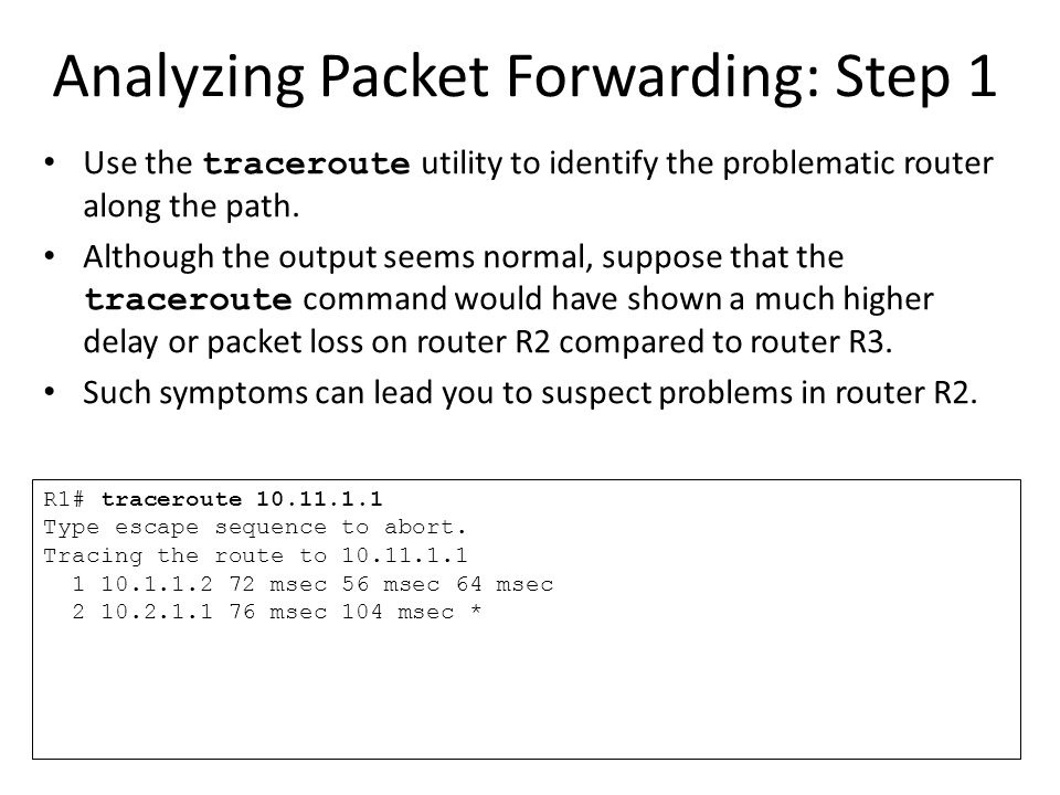 Analyzing Packet Forwarding: Step 1
