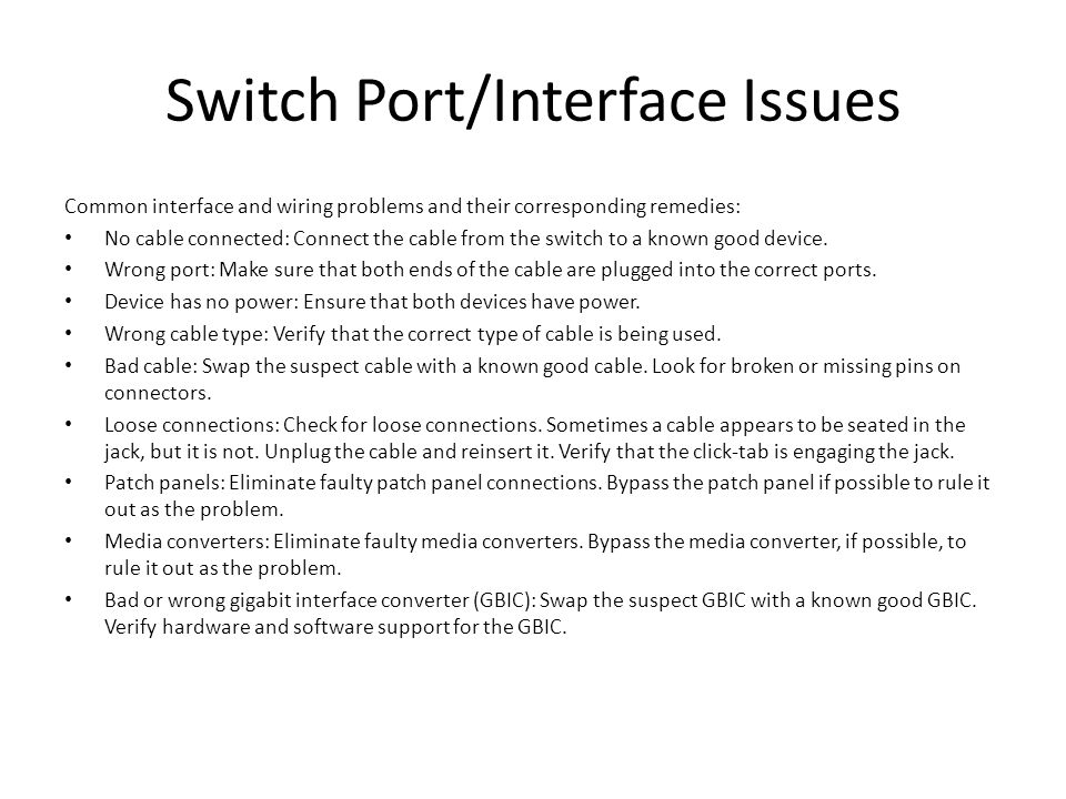 Switch Port/Interface Issues