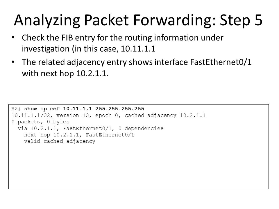 Analyzing Packet Forwarding: Step 5