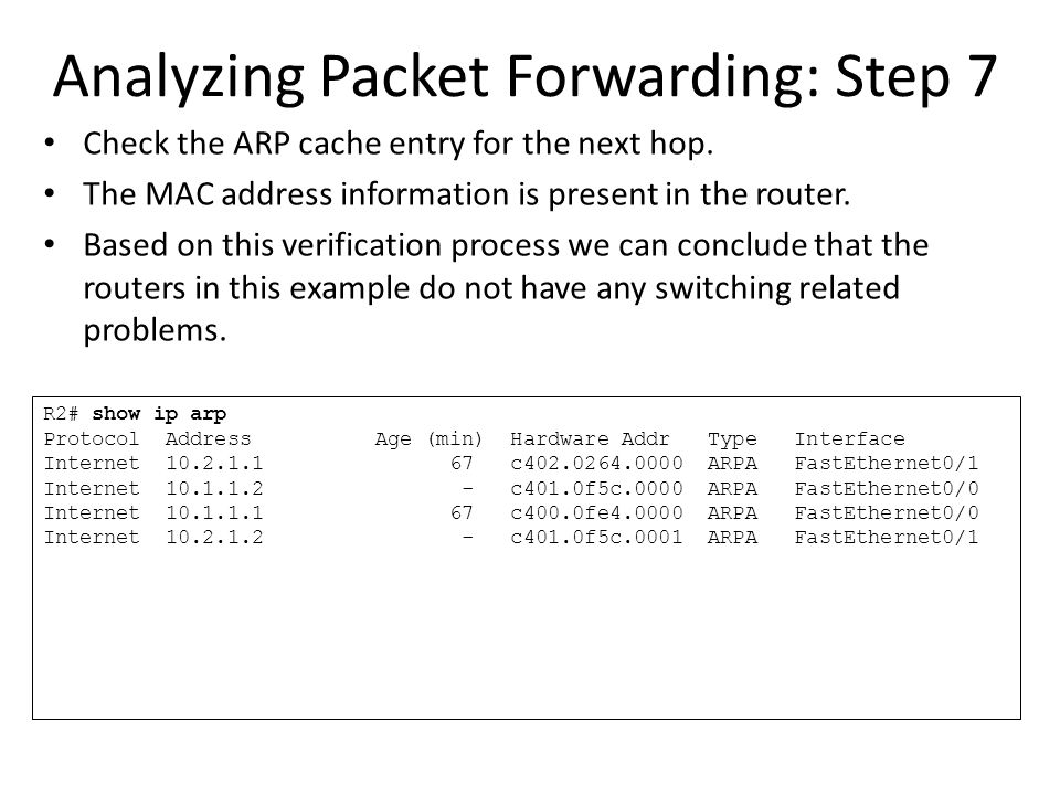 Analyzing Packet Forwarding: Step 7