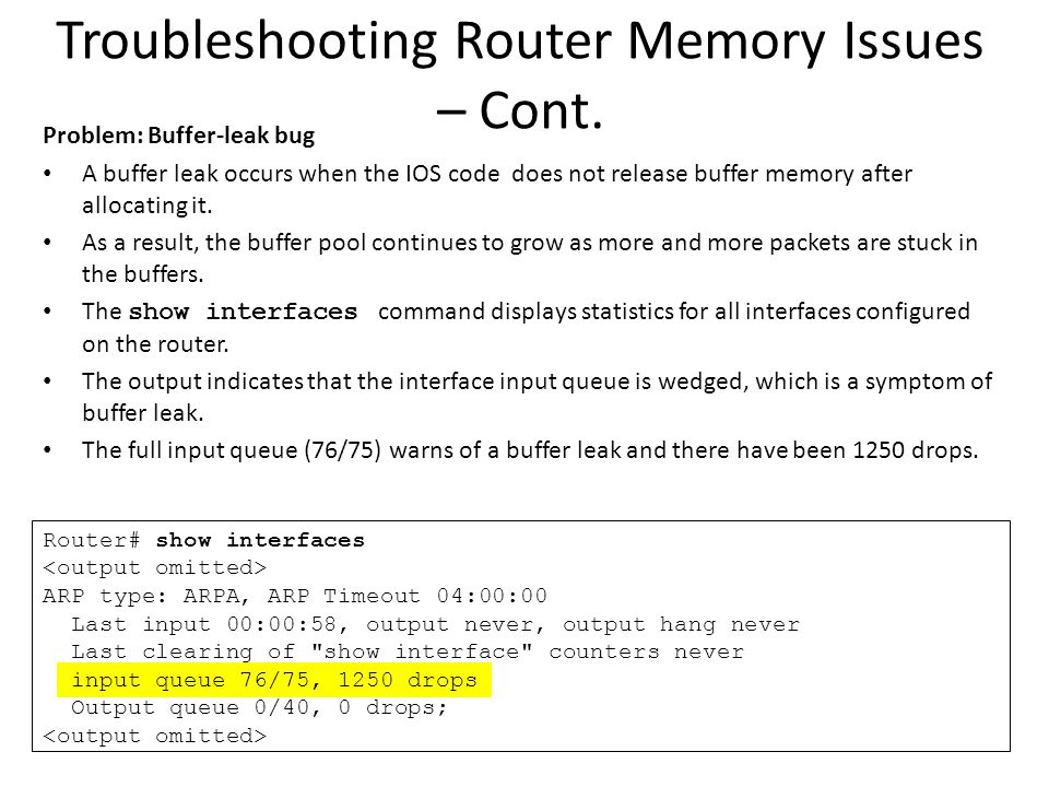 Troubleshooting Router Memory Issues – Cont.