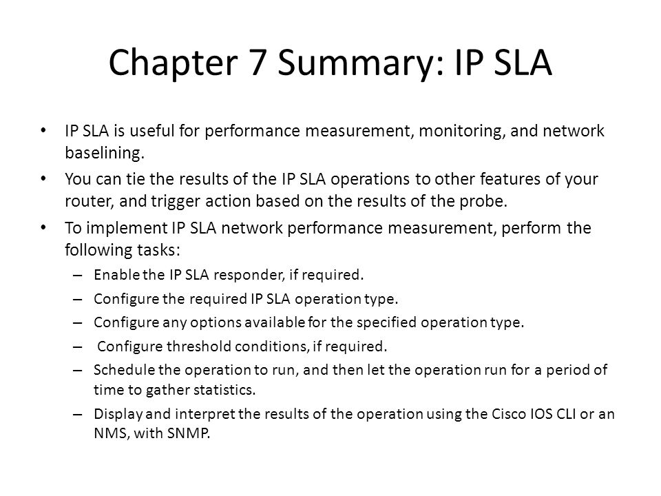 Chapter 7 Summary: IP SLA