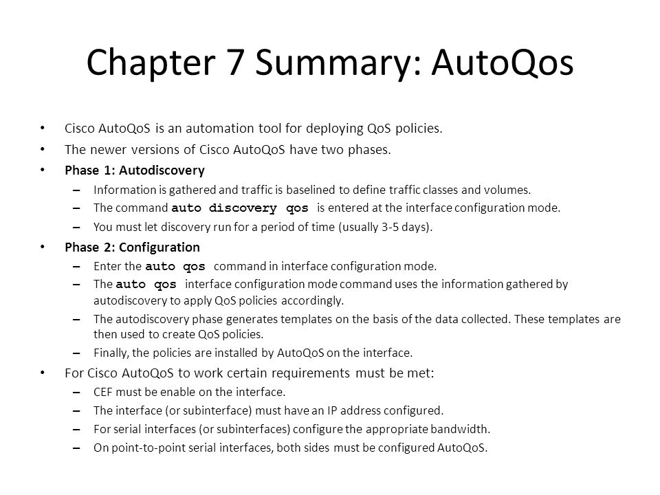 Chapter 7 Summary: AutoQos