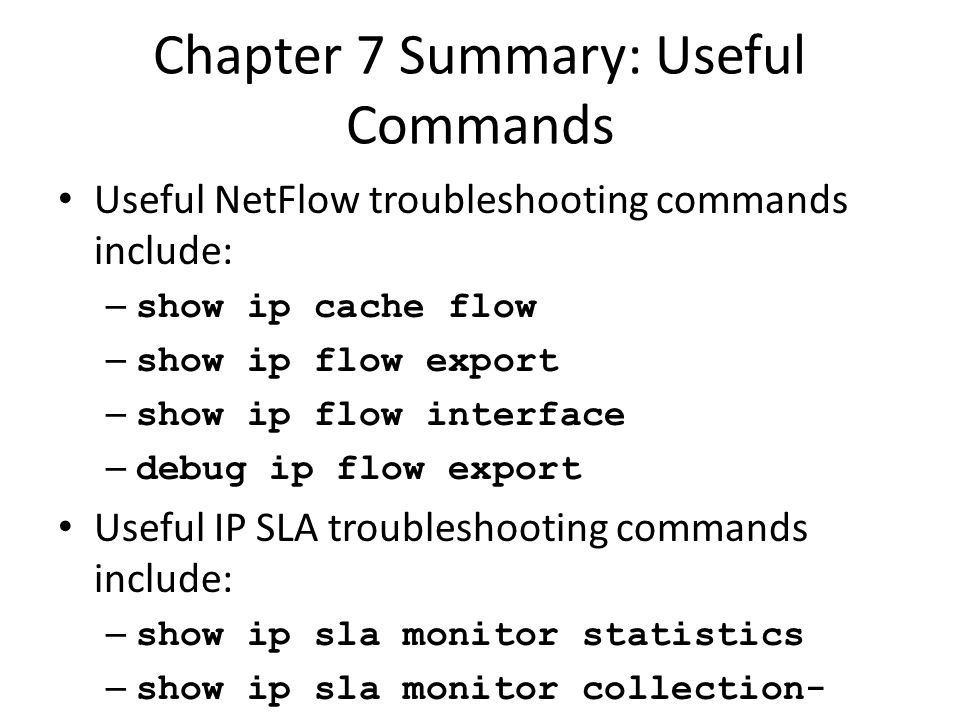 Chapter 7 Summary: Useful Commands
