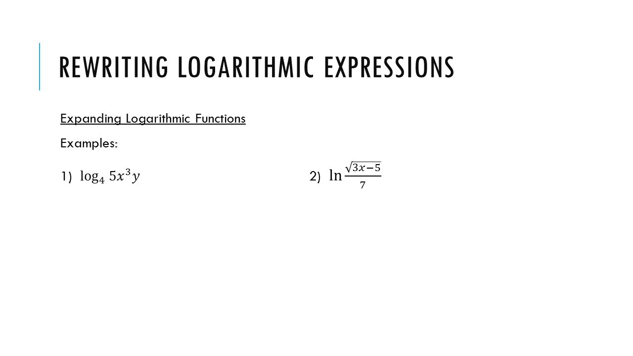 worksheet Logarithms Worksheet warm up evaluate log 3 81 solve for x log5 2x3 4x rewriting logarithmic expressions