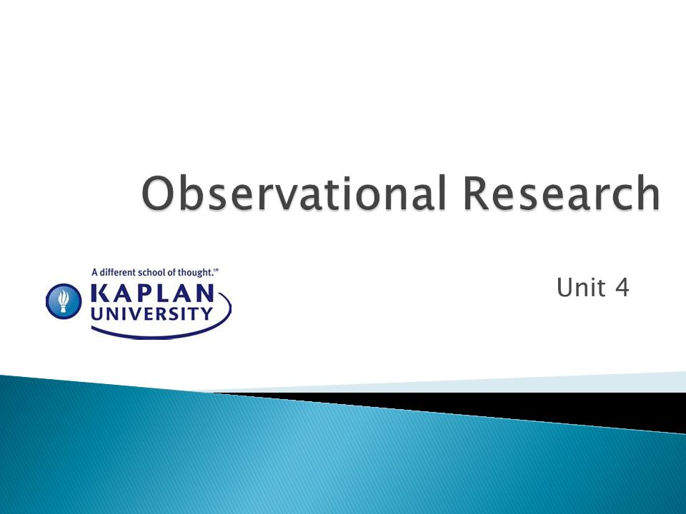 field and observational research Field observation exercise  that you can carefully define the observational rules for distinguishing when the  of your research,.
