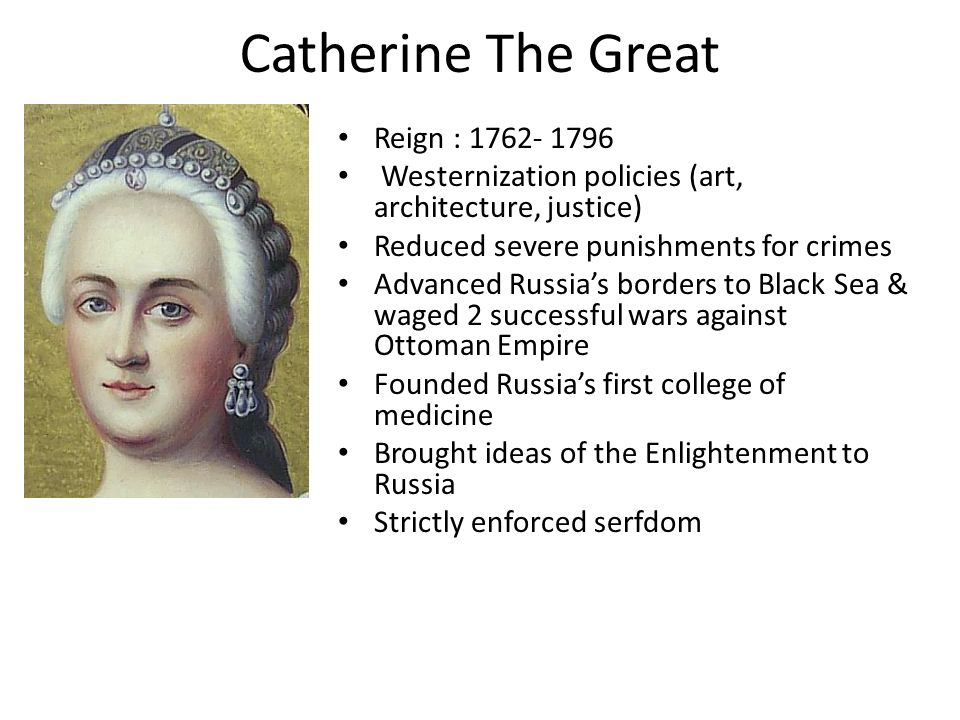 The governing policies of catherine the great of russia