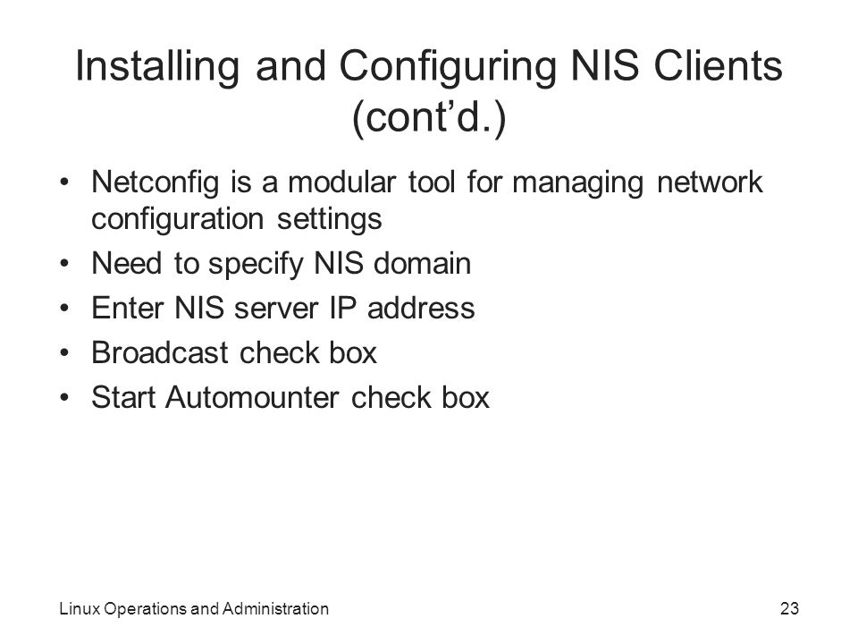Installing and Configuring NIS Clients (cont'd.)