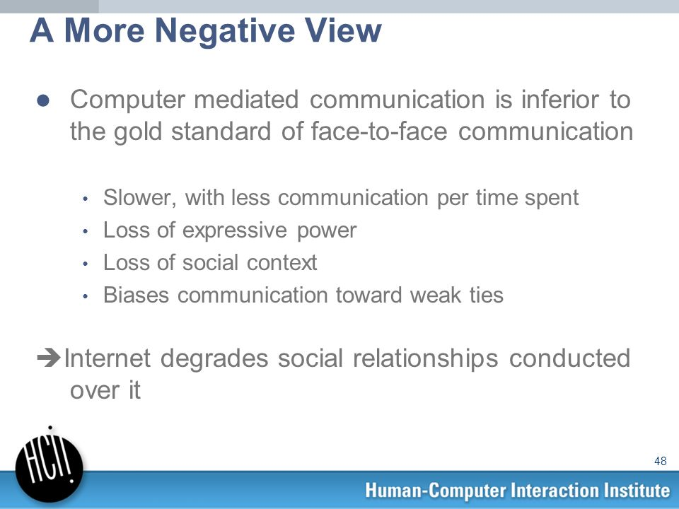 a comparison between computer mediated communication relationships and face to face relationships Internet communication versus face-to-face interaction in quality of life article (pdf available) in social indicators research 100(3):375-389 february 2011 with.