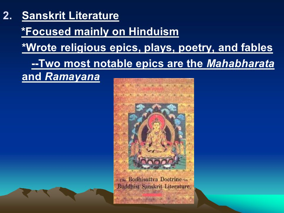 Two major epics, the Mahabharata and the Ramayana of India - Essay Example
