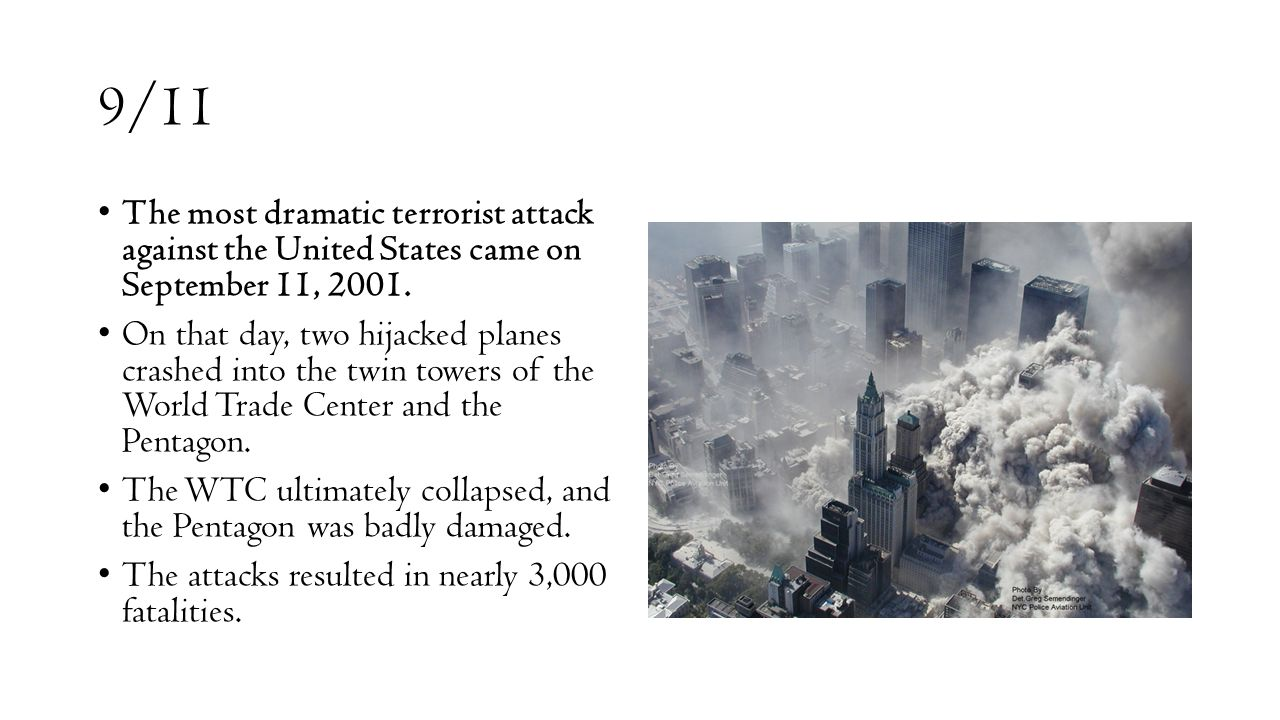 terrorist attacks in the united states essay Public health policy: a terrorist attack against the united states have risen (research paper sample)  specific, and impending terrorist threat against the united states, and your facility may be directly impacted  we are an established and reputable company, with over 10 years in the essay business 517 3,901 738 1,173 208.