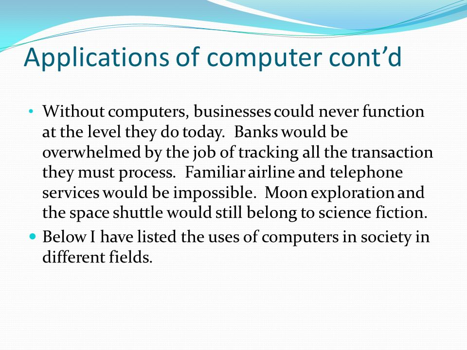 uses of computers in banks If you use a public or shared computer to access cibc online banking, it is vital  that you sign off when you are finished once you have signed off, you should.