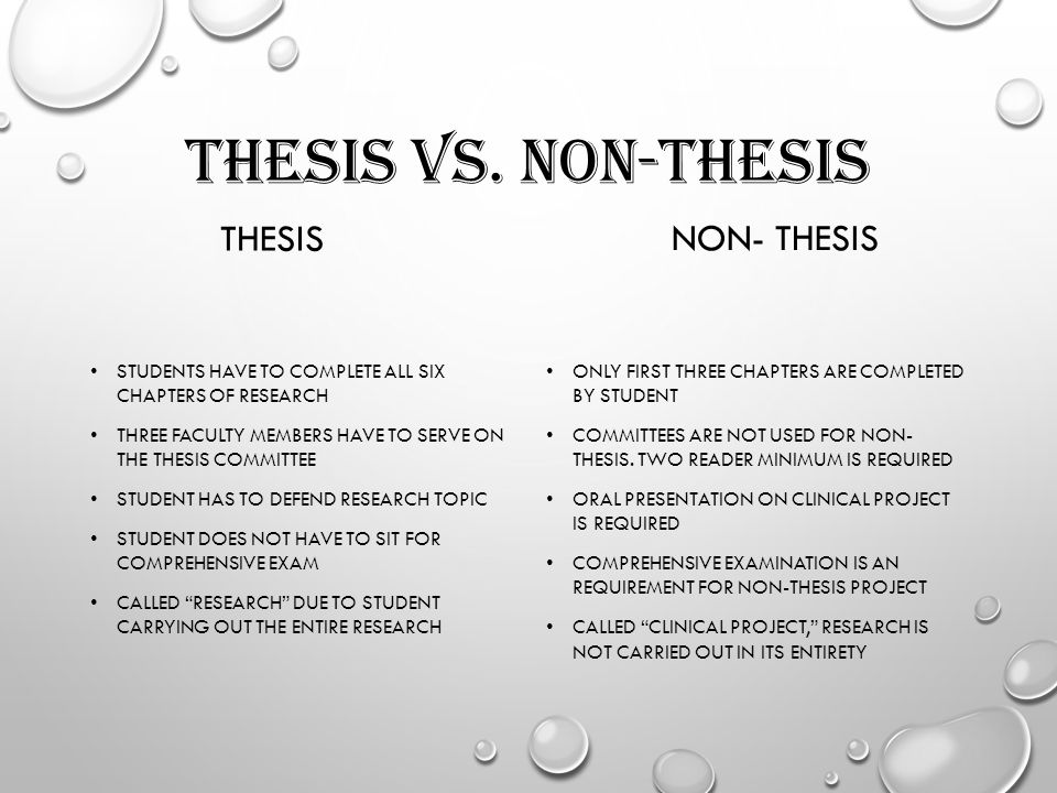 masters degree thesis vs non-thesis Degree planning 101 thesis & non-thesis programs thesis vs non-thesis project vs neither masters vs doctoral degrees typical full-time time-table sem 1 & 2.
