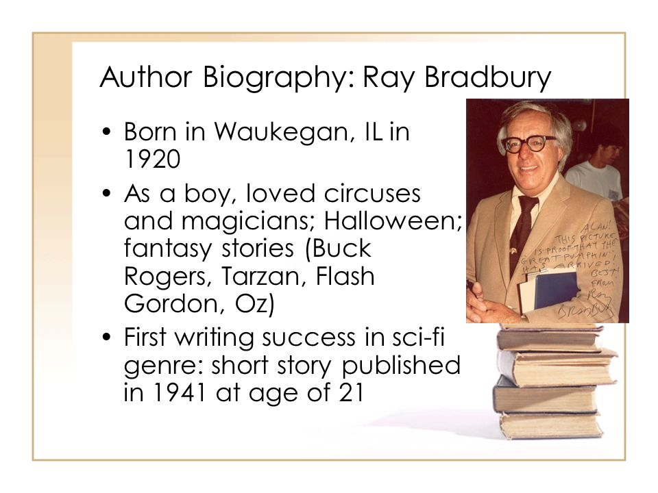 a biography of ray douglass bradbury Ray douglas bradbury was born on august 22, 1920, in waukegan, illinois his father, leonard spaulding bradbury, whose distant ancestor mary bradbury was among those tried for witchcraft in salem, massachusetts, in the seventeenth century, was a lineman with the waukegan bureau of power and light his mother, esther marie (née moberg.