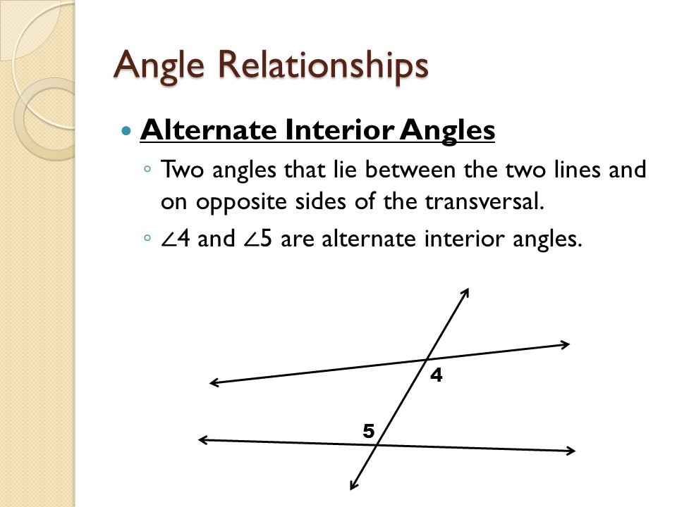 7 Angle Relationships Alternate Interior Angles