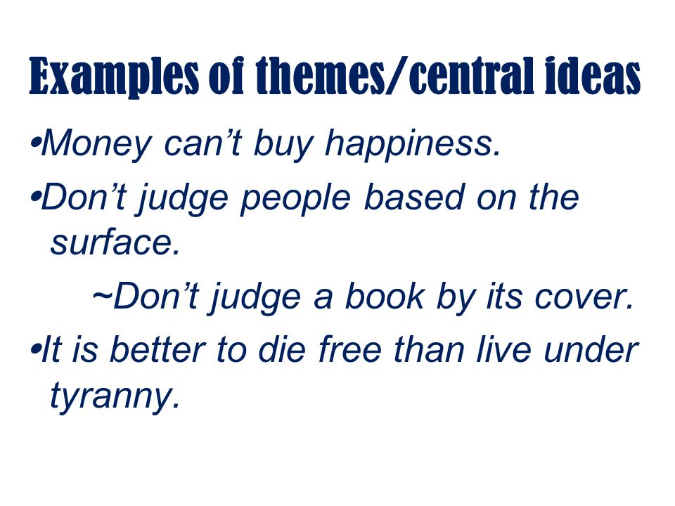 Theme Also Known As Central Idea Ppt Download