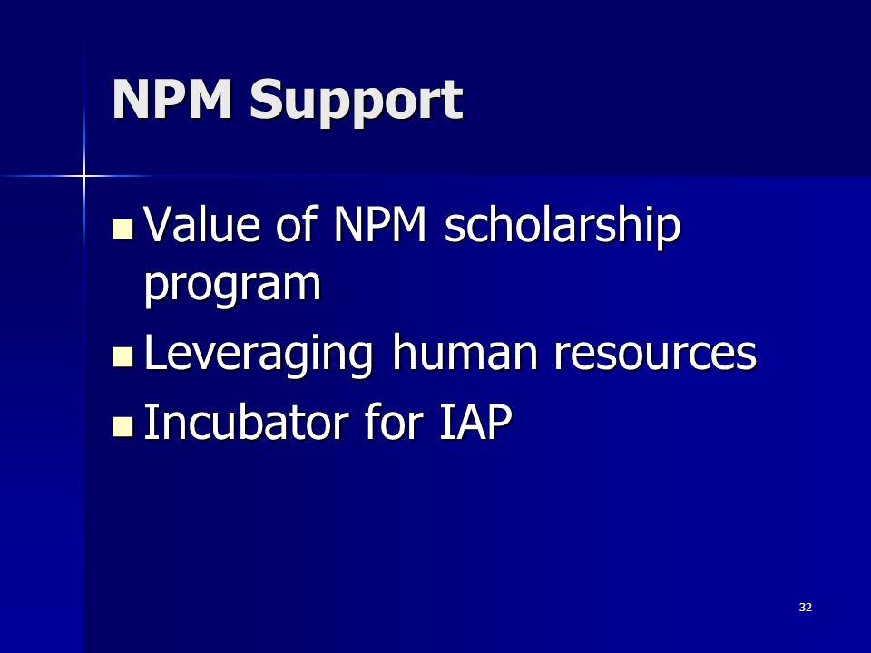 NPM Support Value of NPM scholarship program