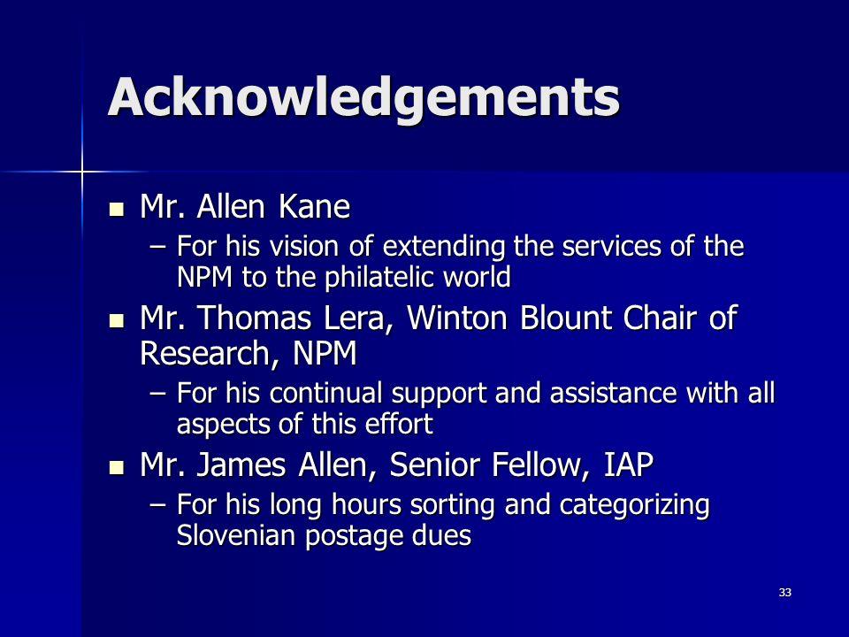 Acknowledgements Mr. Allen Kane