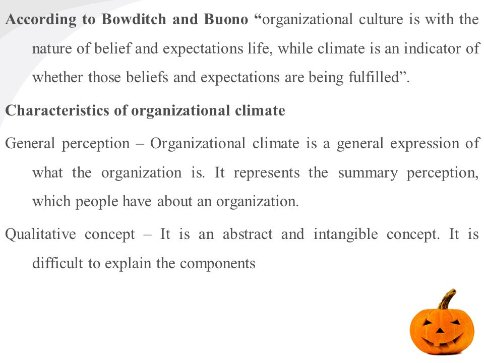 nature of organizational culture The impact of organizational culture on organizational performance: a case study of telecom sector mashal ahmed α & saima shafiq σ abstract- the only thing of real importance that leaders do is.