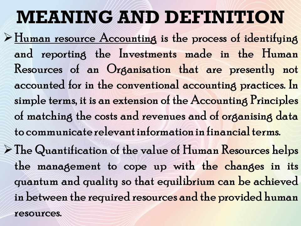 meaning of human resource Human resource management (hrm) is the function within an organization that focuses on the recruitment of, management of, and providing direction for the people who.