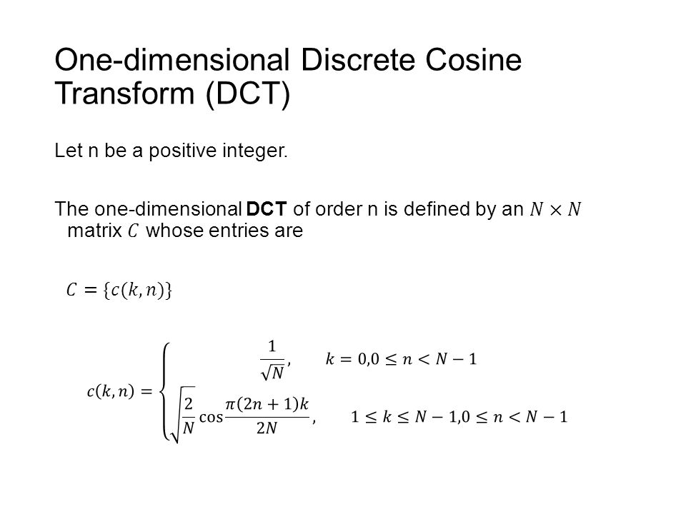 discrete cosine transform Discrete cosine transform [this should work fine with recent desktop versions of chrome and firefoxi haven't tested with other browsers] the discrete cosine transform (dct) is used in many areas, the most prominent one probably being lossy compresion of audio and images.
