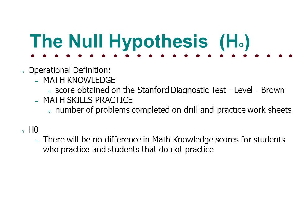 HYPOTHESIS TESTING Null Hypothesis and Research Hypothesis ...