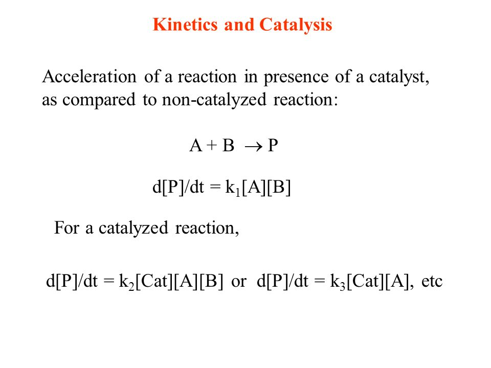 18.7 Kinetics of Catalysis