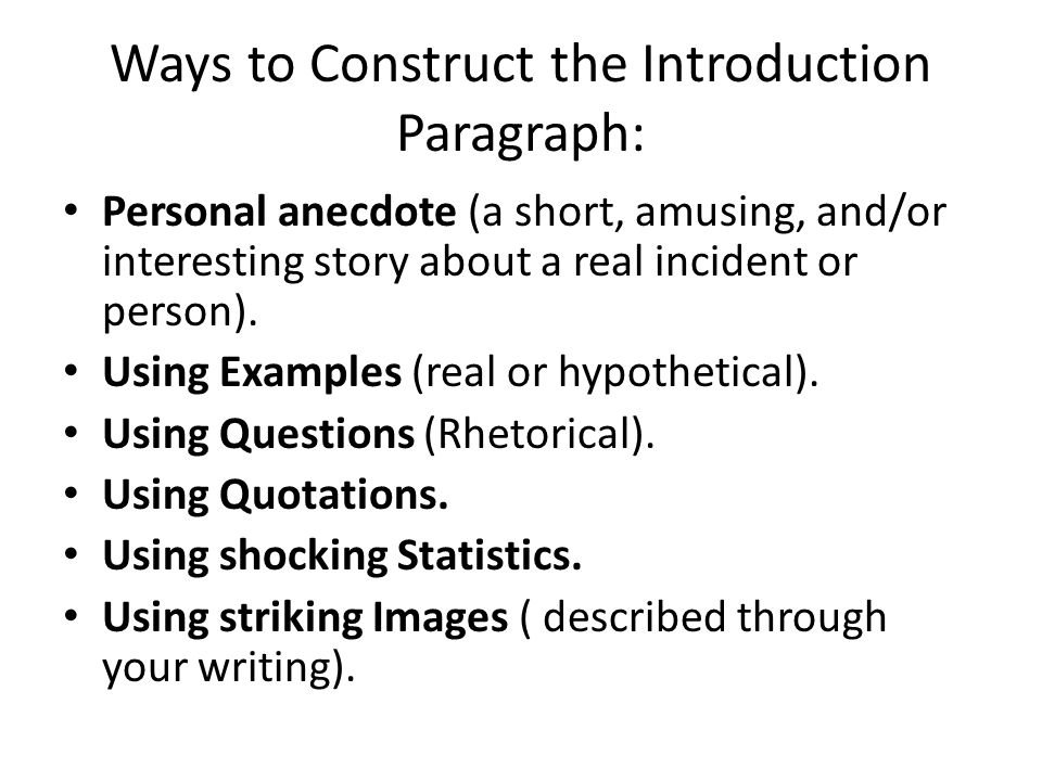 guidelines for the argumentative essay ppt video online  ways to construct the introduction paragraph
