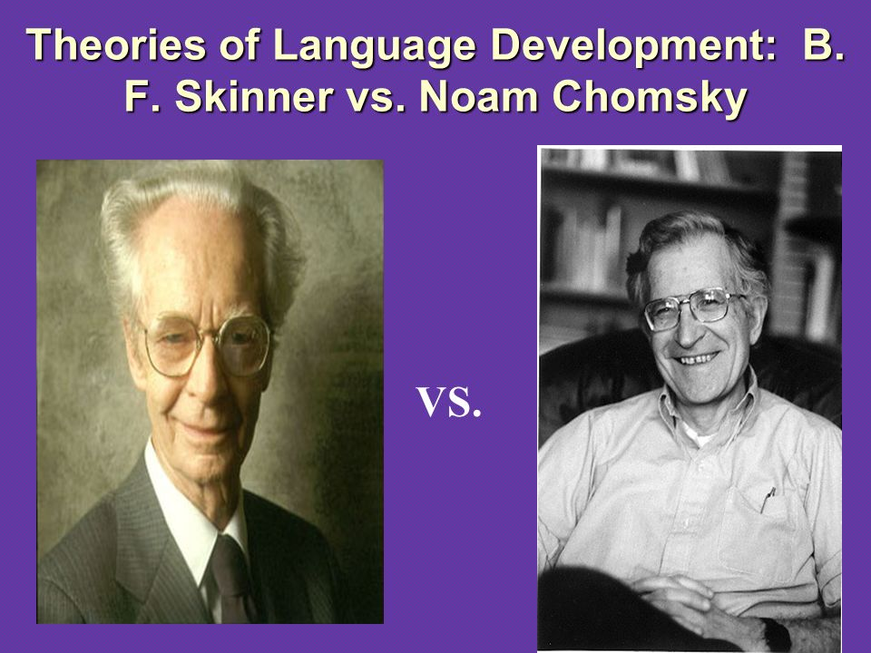 "humans are born with universal grammar according to noam chomsky Much of noam chomsky' evidence rebuts chomsky's theory of cognitive scientists and linguists have abandoned chomsky's ""universal grammar"" theory in."