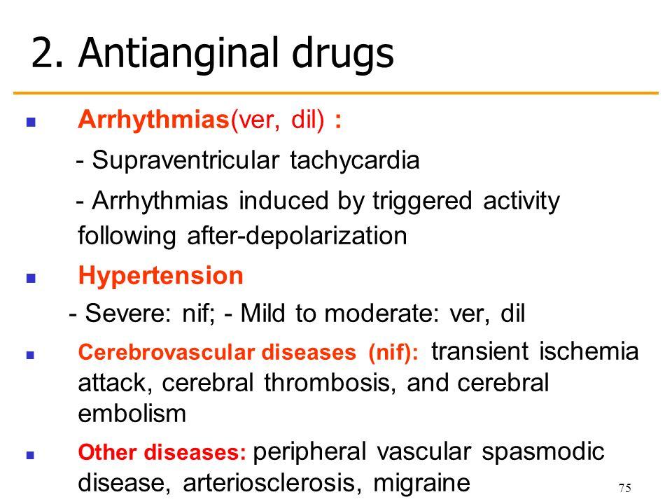 Drugs for supraventricular tachycardia