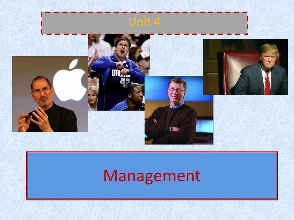 Unit 4 Management