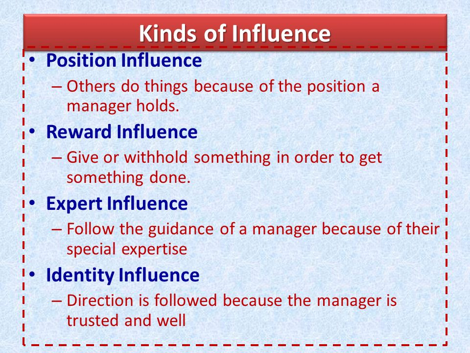 Kinds of Influence Position Influence Reward Influence