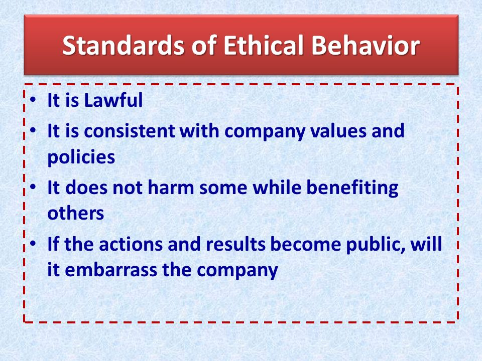 Standards of Ethical Behavior