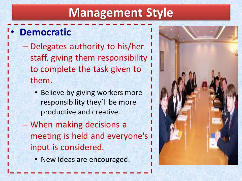 Management Style Democratic