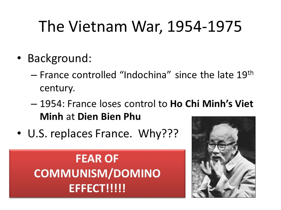 johnsons war the domino effect Containing communist in south east asia refer to vietnam war, the domino effect placed by pres eisenhower.