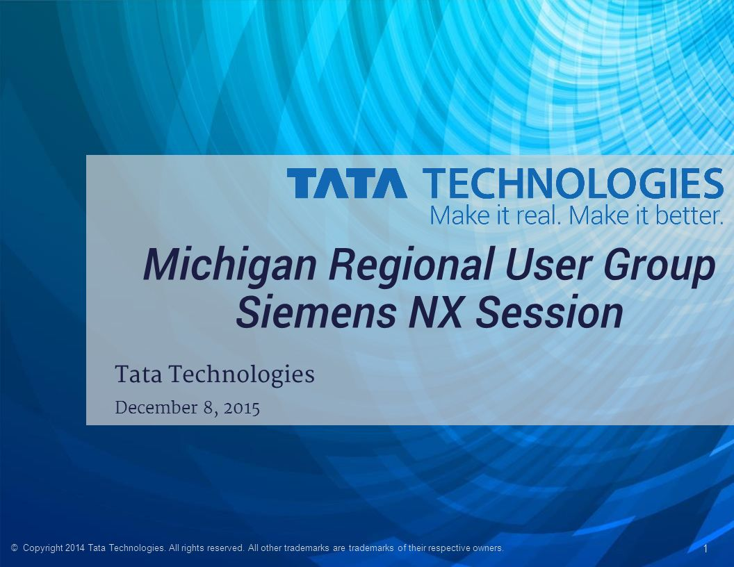 Michigan Regional User Group Siemens NX Session