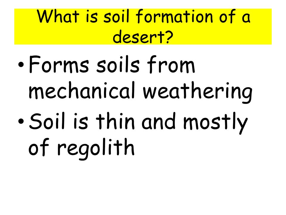 Soils soil formation the results of weathering ppt for Explain the formation of soil