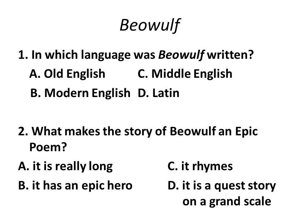 beowulf an epic hero english literature essay Epic heroes possess qualities that mere mortals lack bravery beyond compare,  superhuman intelligence, strength or skills and a driving desire.