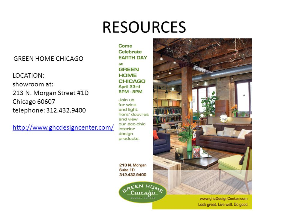RESOURCES GREEN HOME CHICAGO LOCATION: Showroom At: