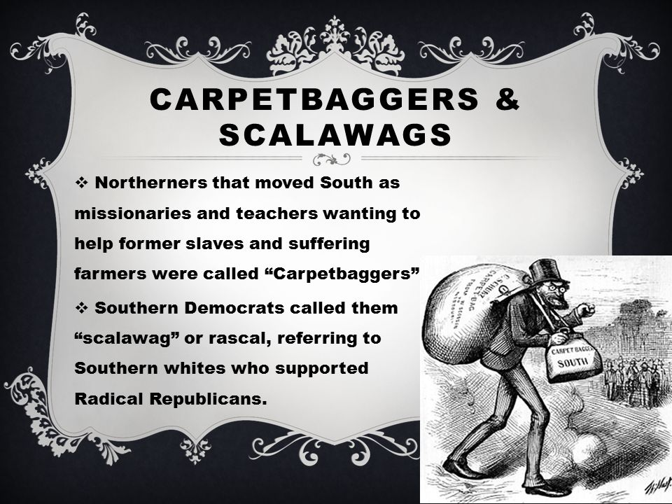 Compare Carpetbaggers And Scalawags - Carpet The Honoroak