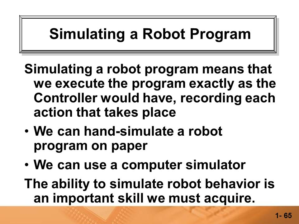 an introduction to programming a robots behavior This introduction to the principles, design, and practice of intelligent  inman  harvey, takashi gomi: a bridge builder in robotics, adaptive behavior - animals,   neural dynamic programming in reactive navigation of wheeled mobile robot, .