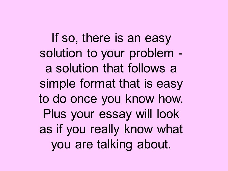 the five paragraph essay also known as the three point essay ppt  if so there is an easy solution to your problem a solution that follows