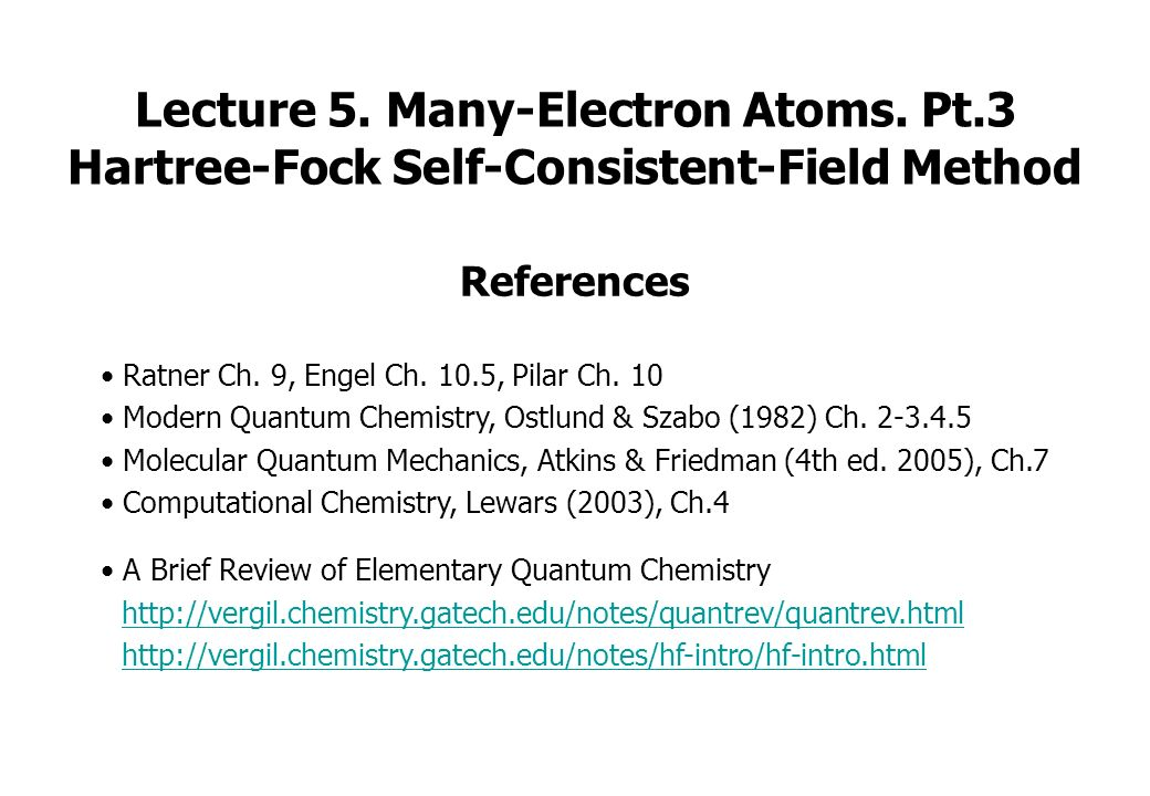 Self-Consistent Fields in Atoms. Hartree and Thomas–Fermi Atoms