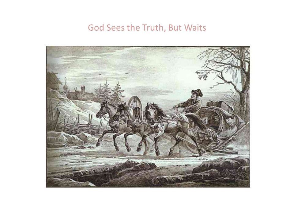 god sees the truth but waits theme