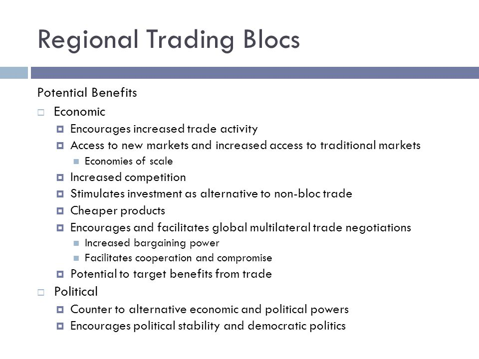 trade blocs advantages and history Gcse business studies revision section covering the european union (eu) the eu is a collection of countries, which aim to co-operate on trade, social affairs and certain laws.