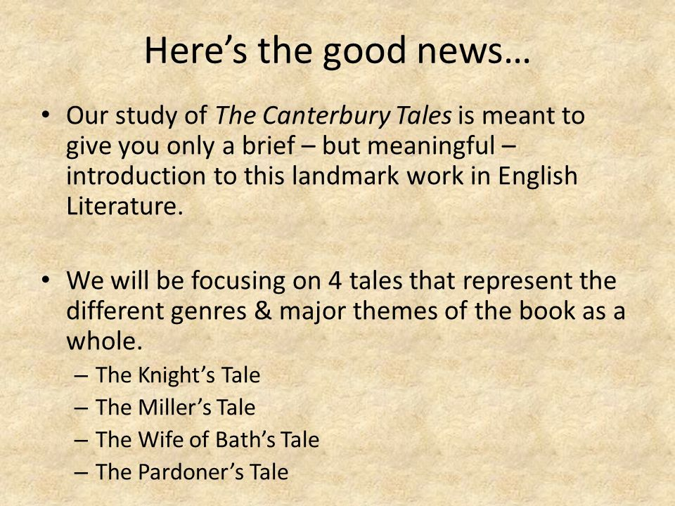 a very brief analysis of the canterbury tales by geoffrey chaucer The canterbury tales by geoffrey chaucer:  it is a very long prose sermon on the seven deadly sins the canterbury tales ends with chaucer 's.