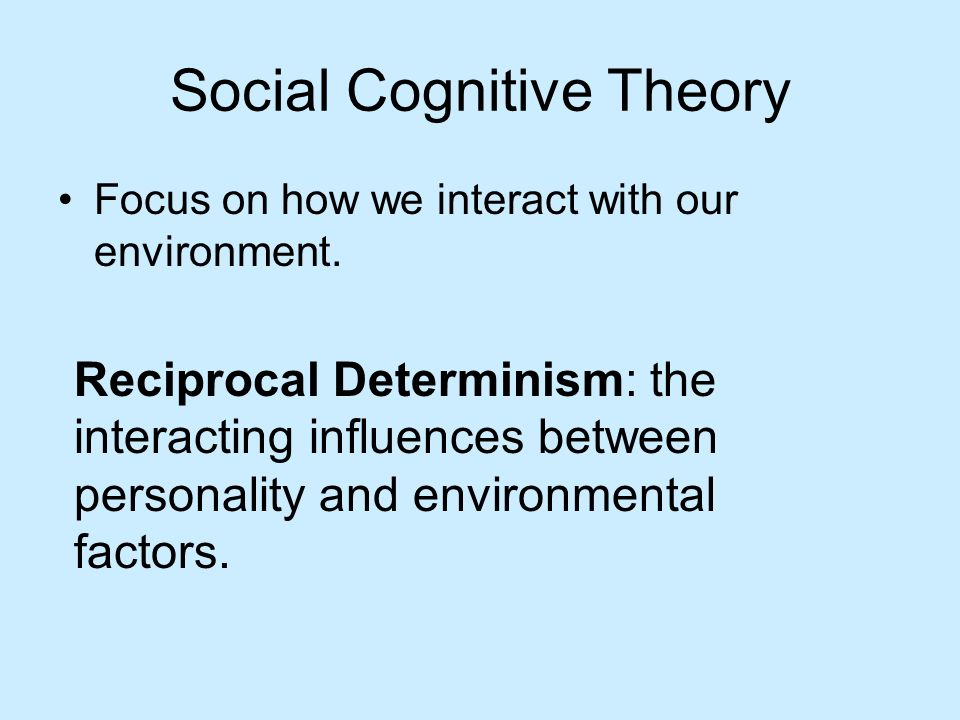 from determinism to cognitive theory Determinism is the philosophical theory that all events, including moral choices, are completely determined by previously existing causes determinism is at times .