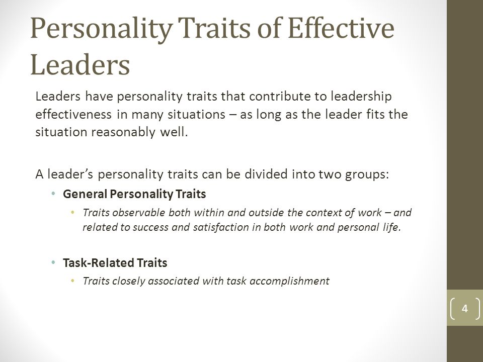 traits of a leader It is not a one time-thing to be an effective leader personal qualities like  leadership traits, vision and goal setting are responsible for shaping.