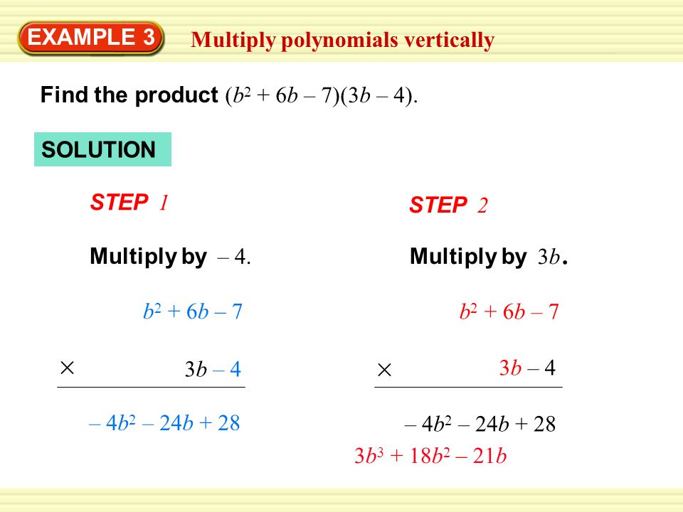 Example 3 Multiply Polynomials Vertically Ppt Video Online Download