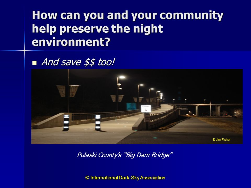 How can you and your community help preserve the night environment